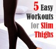 5 easy exercise for slimmer thighs