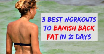 3 best workouts to banish back fat in 21 days