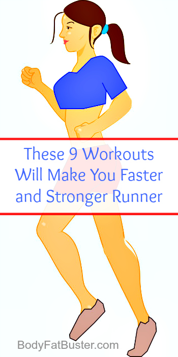 These 9 workouts will make you faster and stronger runner