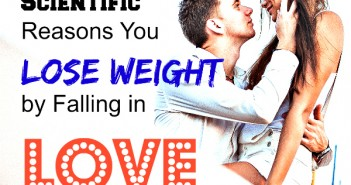 3 scientific reasons youlose weight by falling love