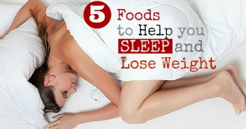5 foods to help you sleep and lose weight