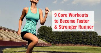 9 Core Workouts to Become Faster and Stronger Runner -thumb